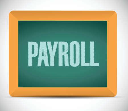 payroll board sign concept illustration design over white