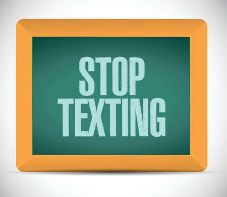 texting: stop texting board sign concept illustration design over white