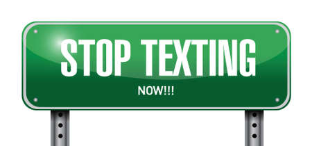 texting: stop texting post sign concept illustration design over white