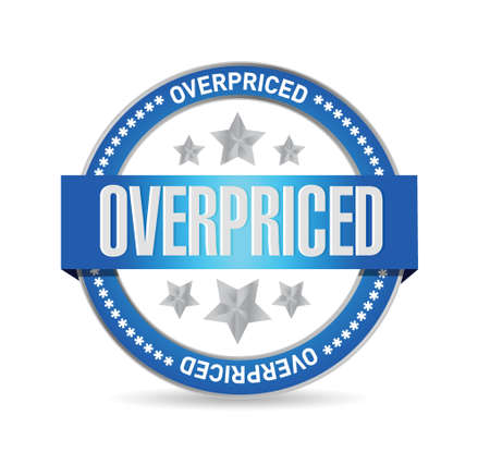 borrowing money: overpriced seal sign concept illustration design over white