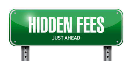 break in: hidden fees street sign concept illustration design graphic Illustration