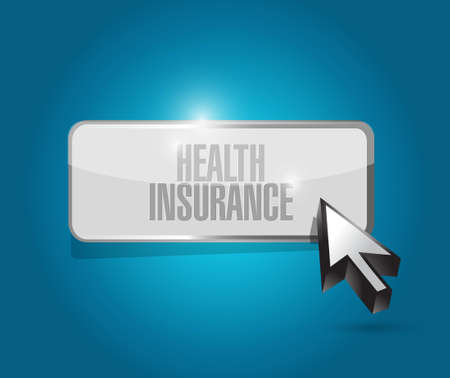 insurance claim: Health Insurance button sign concept illustration design graphic