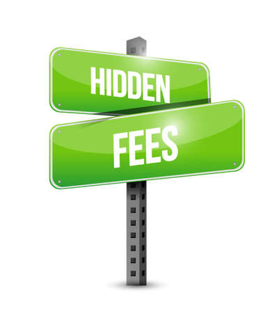 break in: hidden fees road sign concept illustration design graphic
