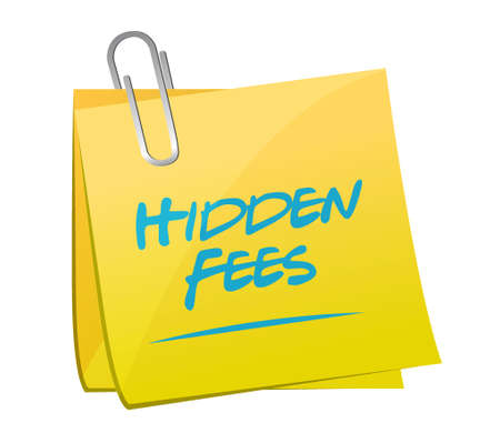 break in: hidden fees yellow sign concept illustration design graphic Illustration