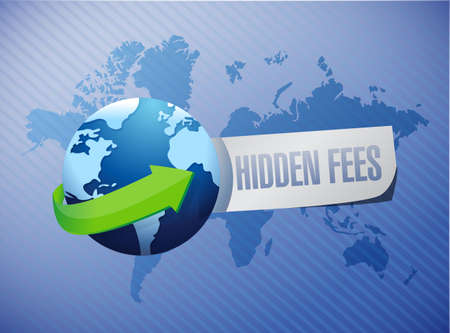 break in: hidden fees globe sign concept illustration design graphic Stock Photo