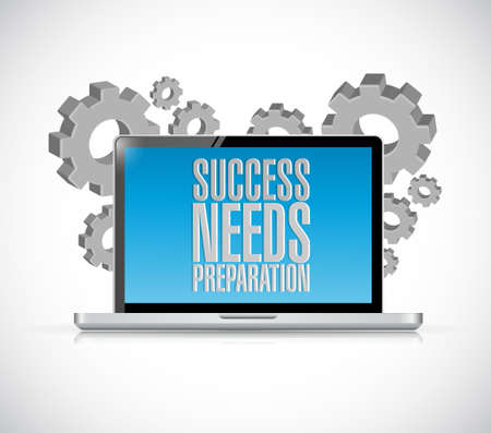 computer problems: success needs preparation laptop technology sign concept illustration design