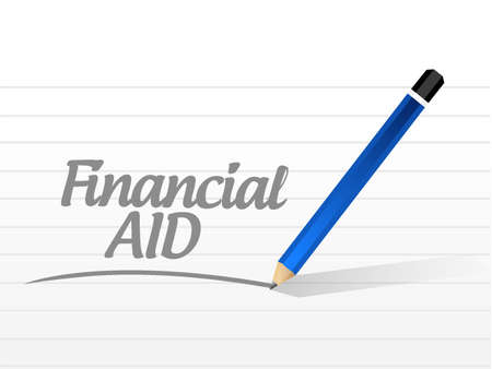 financial aid: financial Aid message sign concept illustration design graphic