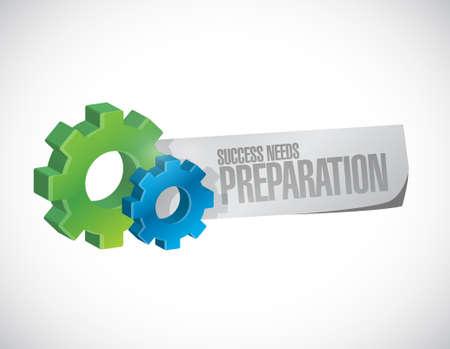 prepare: success needs preparation gear sign concept illustration design