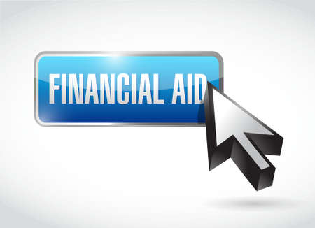 financial aid: financial Aid button sign concept illustration design graphic