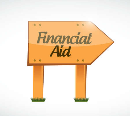 financial aid: financial Aid wood sign concept illustration design graphic