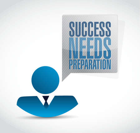 needs: success needs preparation people sign sign concept illustration design
