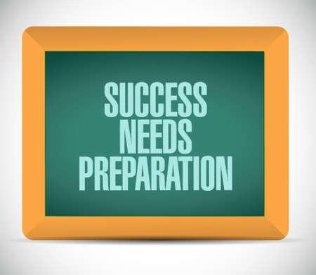 prepare: success needs preparation board sign concept illustration design