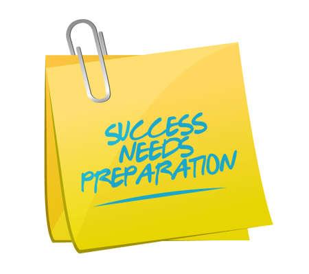 success needs preparation memo sign concept illustration design
