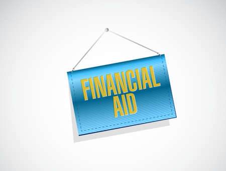 financial aid: financial Aid sign concept illustration design graphic