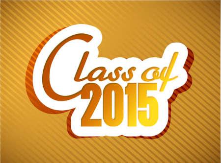 klasse van 2015 afstuderen illustratieontwerp op een gouden achtergrond Stock Illustratie