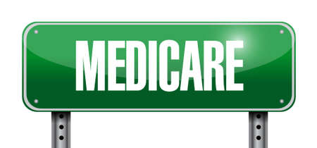 health care provider: Medicare road sign illustration design over white Illustration