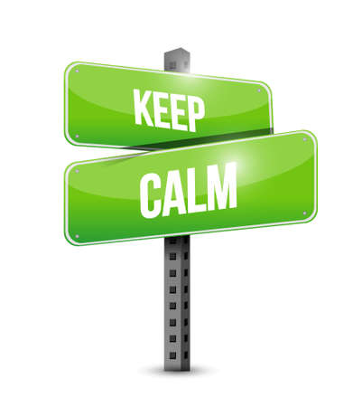 keep calm road sign illustration design over white Ilustracja