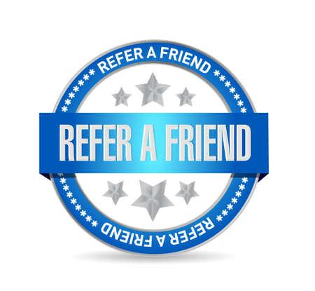 suggestive: refer a friend seal sign concept illustration design Illustration