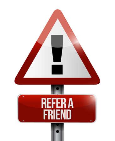 refer: refer a friend warning sign concept illustration design