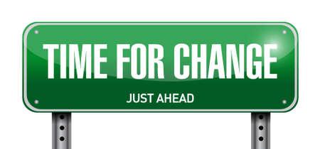 time for change road sign illustration design over white