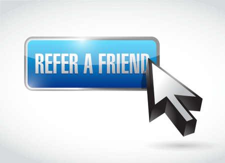 refer: refer a friend button sign concept illustration design Illustration