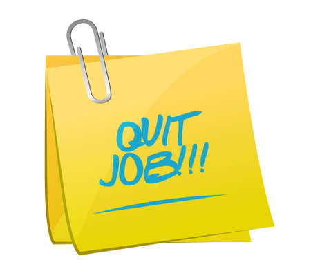 quit: quit job message quit job message post illustration design over whitepost illustration design over white