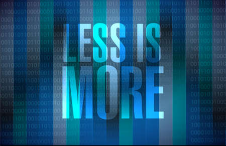 less: less is more binary sign concept illustration design Illustration