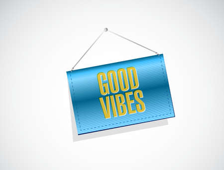 vibes: good vibes banner sign concept illustration design graphic