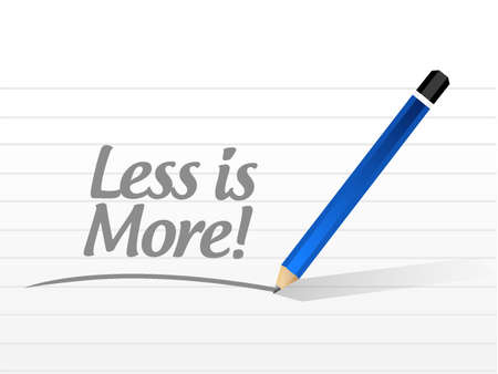 less: less is more message sign concept illustration design