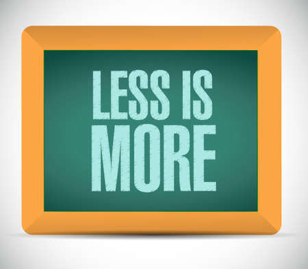 less: less is more chalkboard sign concept illustration design Illustration