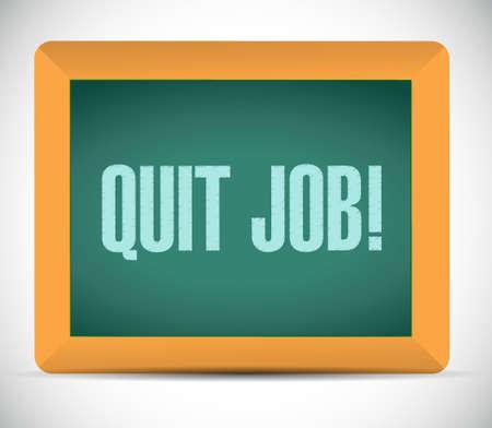 quit: quit job chalkboard sign concept illustration design graphic Illustration