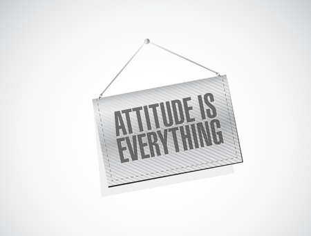 behaving: attitude is everything hanging banner sign concept illustration design icon