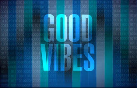 numbers abstract: good vibes binary sign concept illustration design graphic