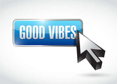 vibes: good vibes button sign concept illustration design graphic