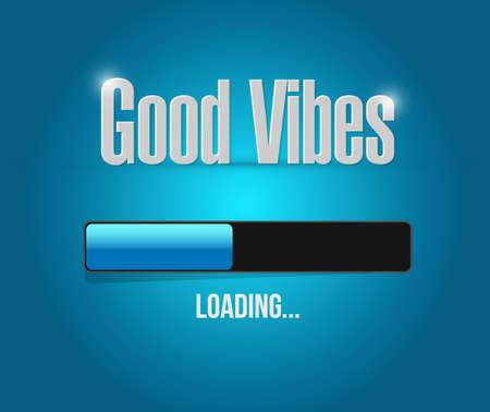 vibes: great vibes loading bar illustration design graphic