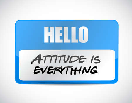 attitudes: attitude is everything name tag sign concept illustration design icon Illustration