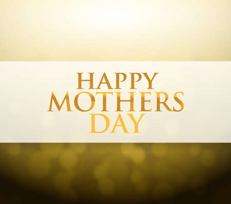 gold star mother's day: Happy Mothers Day bokeh light sign illustration design background