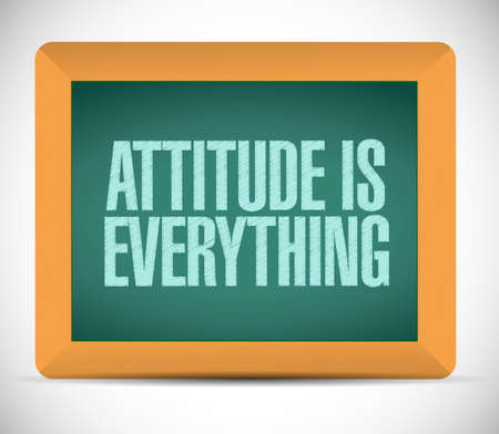 behaving: attitude is everything board sign concept illustration design Stock Photo