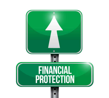 financial protection: Financial Protection street sign concept illustration design graphic