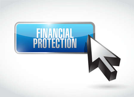 private insurance: Financial Protection button sign concept illustration design graphic