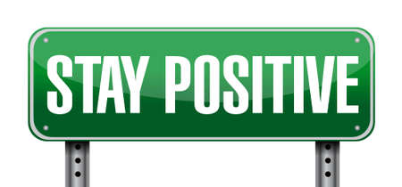 hope sign: stay positive post sign illustration design graphic Illustration