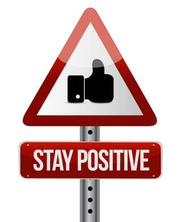persist: stay positive like road sign illustration design graphic Illustration