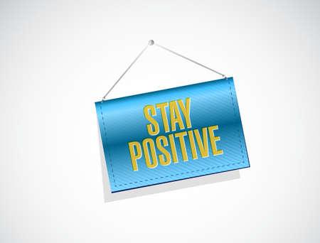 stay positive hanging banner sign illustration design graphic