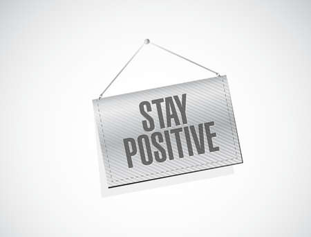 hanging banner: stay positive hanging banner sign illustration design graphic