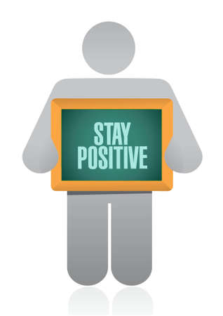 stay positive board sign illustration design graphic