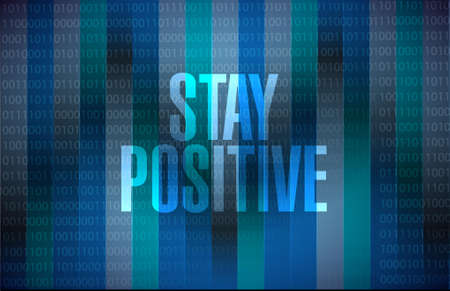 positief: stay positive binary sign illustration design graphic