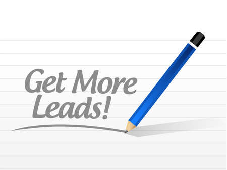 clientele: Get More Leads message sign illustration design graphic