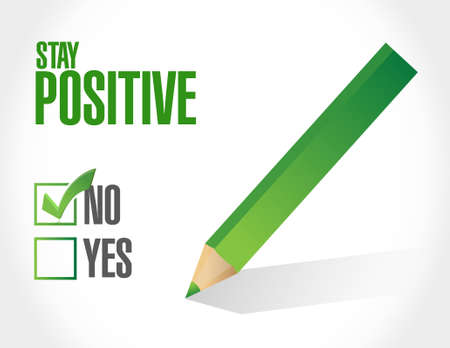 stay: stay positive selection sign illustration design graphic Illustration