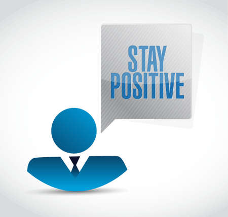 stay: stay positive avatar message sign illustration design graphic Illustration