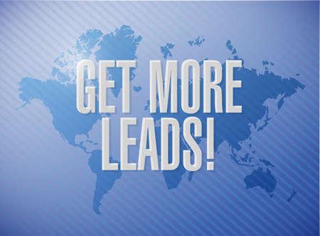 Get More Leads world map sign illustration design graphic